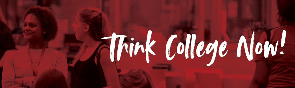 Think College Now Banner
