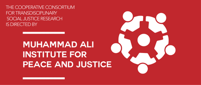 The Social Justice Research Consortium is directed by the Anne Branden Institute for Social Justice Research and the Muhammad Ali Institute for Peace and Justice in collaboration with the Brandies Laboratory for Citizenship, the Commonwealth Institute of Kentucky, and HSC Office of Diversity and Inclusion.