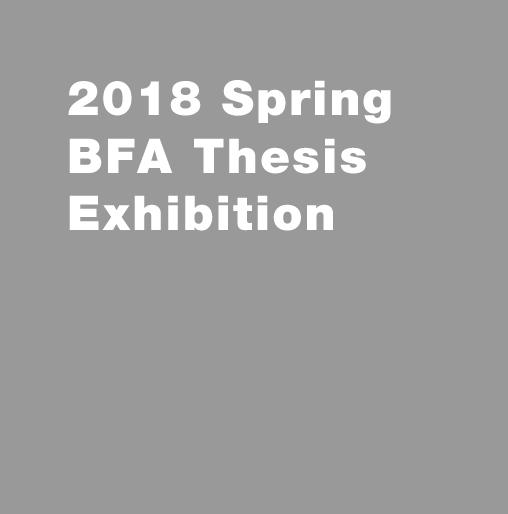 BFA Thesis Exhibition