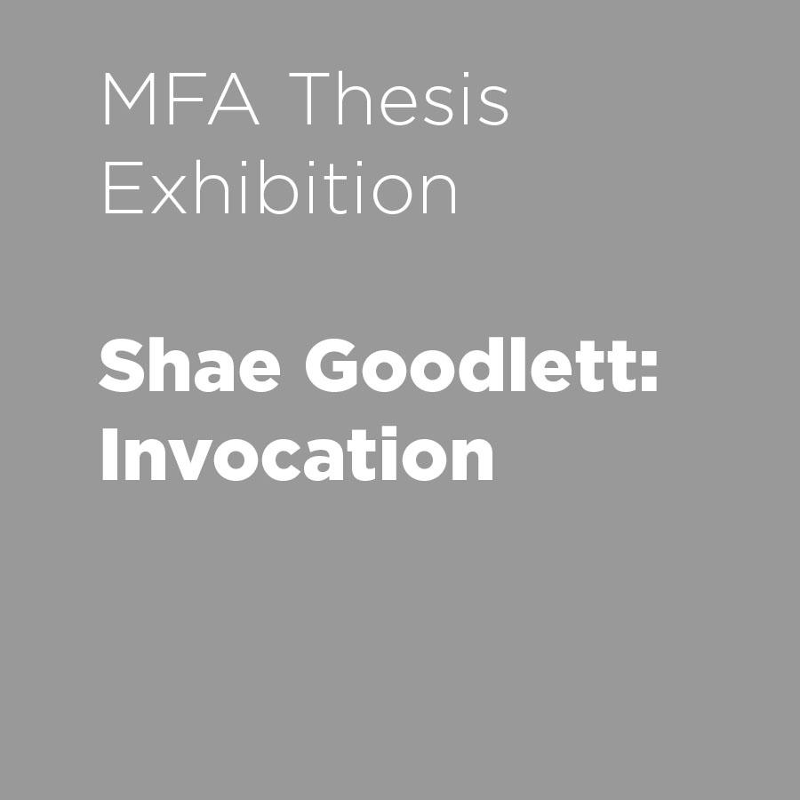 Shae Goodlett: Invocation