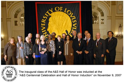 group photo 2007 Inaugural Class of Hall of Honor Inductees The inaugural class of the A&S hall of Honor was inducted at the A&S Centennial Celebration and Hall of Honor induction November 9, 2007