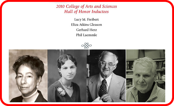 photo 2010 Inductees to the A&S Hall of Honor Lucy Freibert, Aliza Atkins Gleason, Gerhard Herz, Phil Laemmie