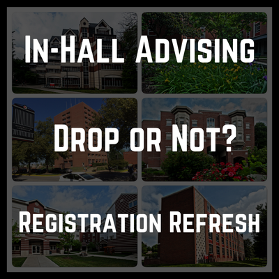 In Hall Advising, drop or not? Registration refresh