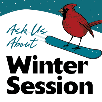Ask us about winter session