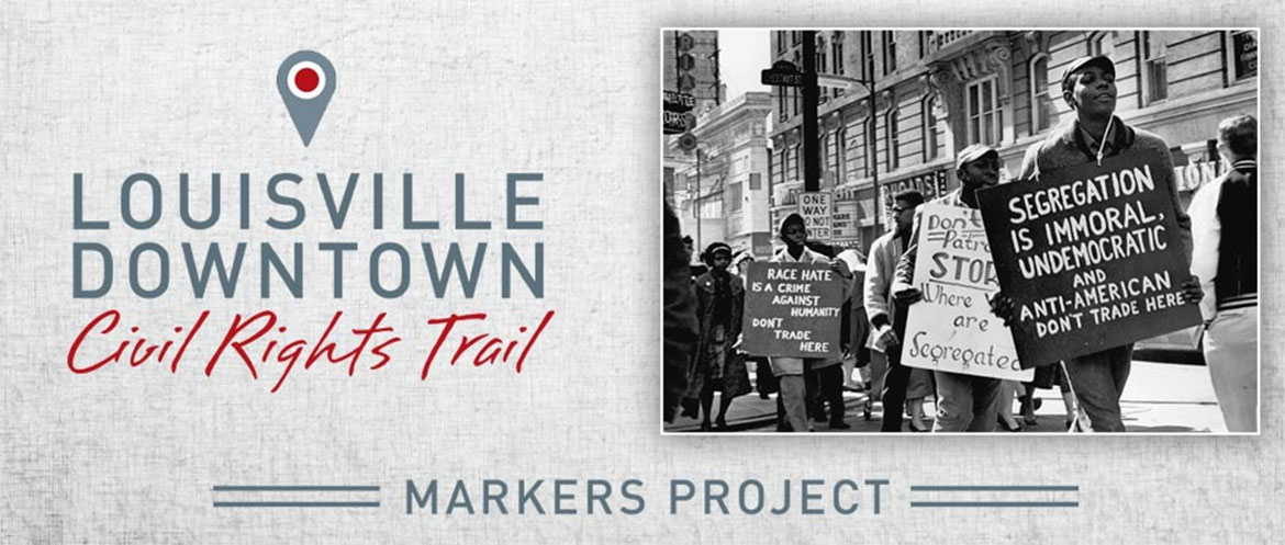 Louisville Downtown Civil Rights Markers banner
