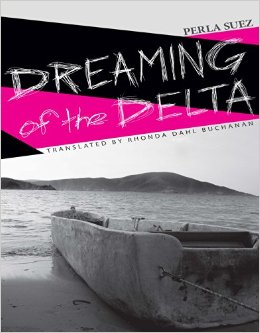 La Pasajera; or Dreaming of the Delta