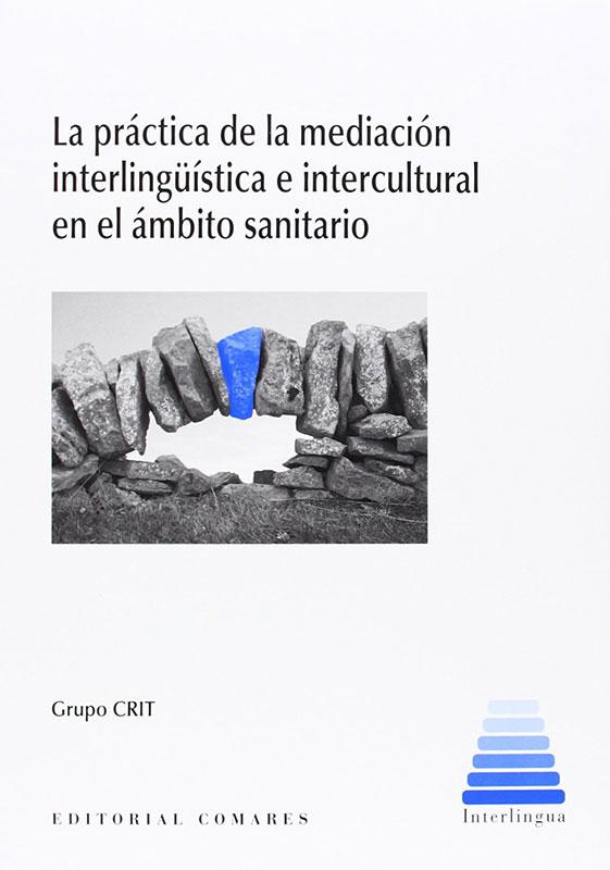 La práctica de la mediación interlinguística e intercultural en el ámbito sanitario