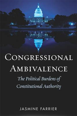 Jasmine Farrier Congressional Ambivalence book cover