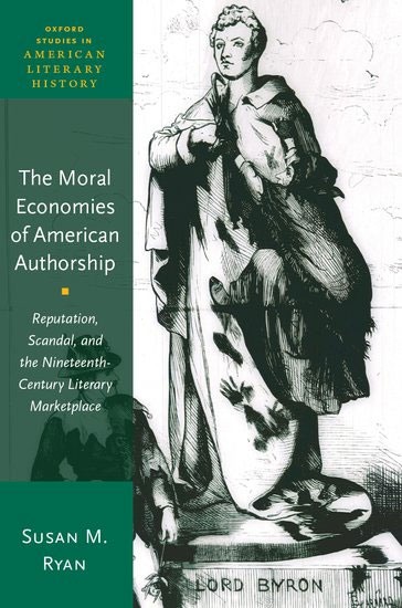 The Moral Economies of American Authorship