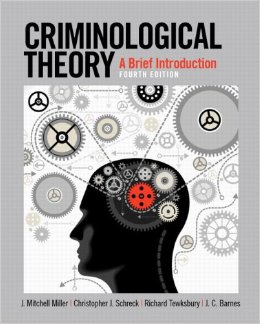 Criminological Theory: A Brief Introduction