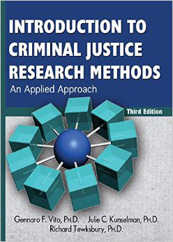 Introduction to Criminal Justice Research Methods: An Applied Approach