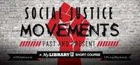 Social Justice Movements short courses at LFPL