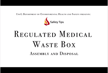 Link to Regulated Medical Waste Box video