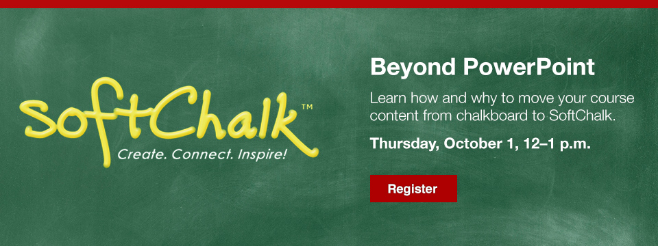 SoftChalk, PowerPoint, Dine & Discover