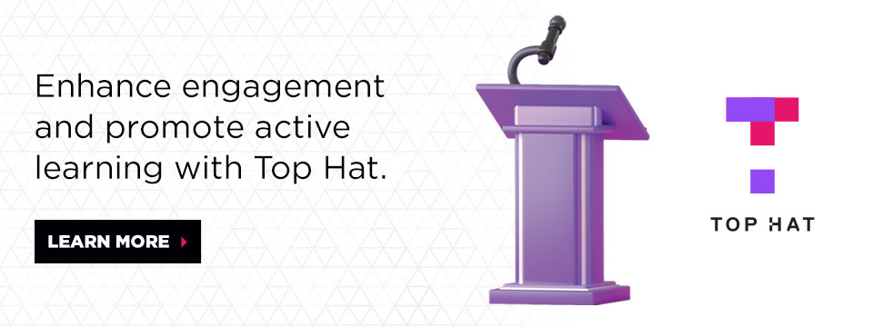 Tophat - enhance engaement and prmote active learning