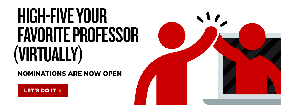 Nominate your favorite faculty member, spring 21 nominations are now open