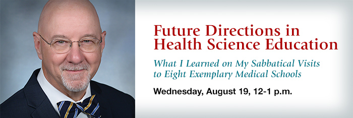 Future Directions in Health Science Education