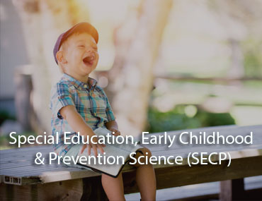 Department of Special Education, Early Childhood & Prevention Science