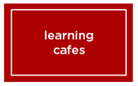 Learning Cafes