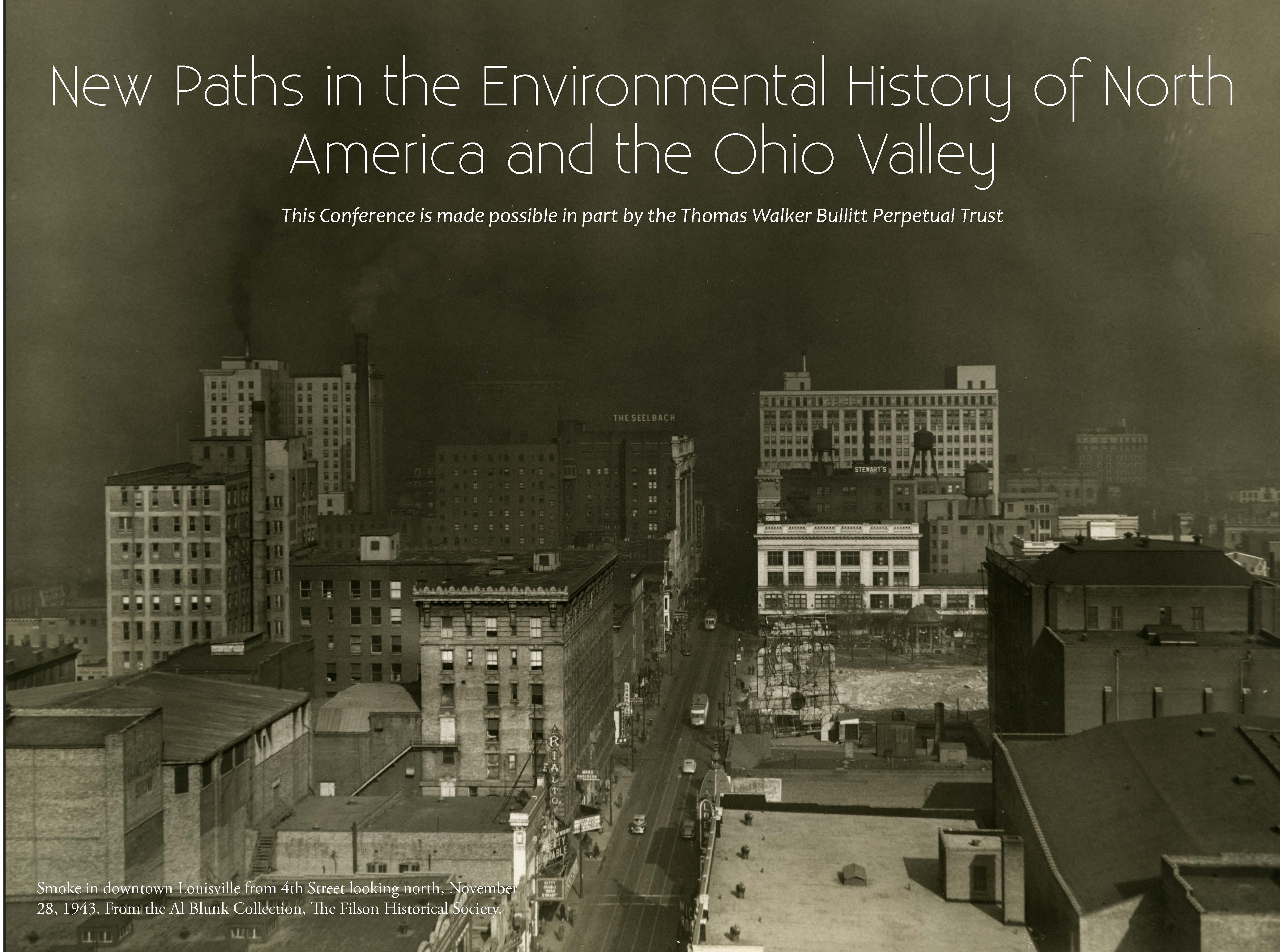 New Paths in the Environmental history of North American and the Ohio Valley