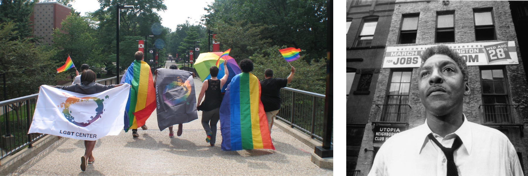 rustin members with rainbow flags and center flags running together down student activities center ramp. On right, photo of Bayard Rustin
