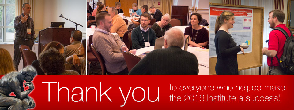 Thank you to everyone who helped make the 2016 Institute a success!