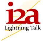 i2a Lightning Talk