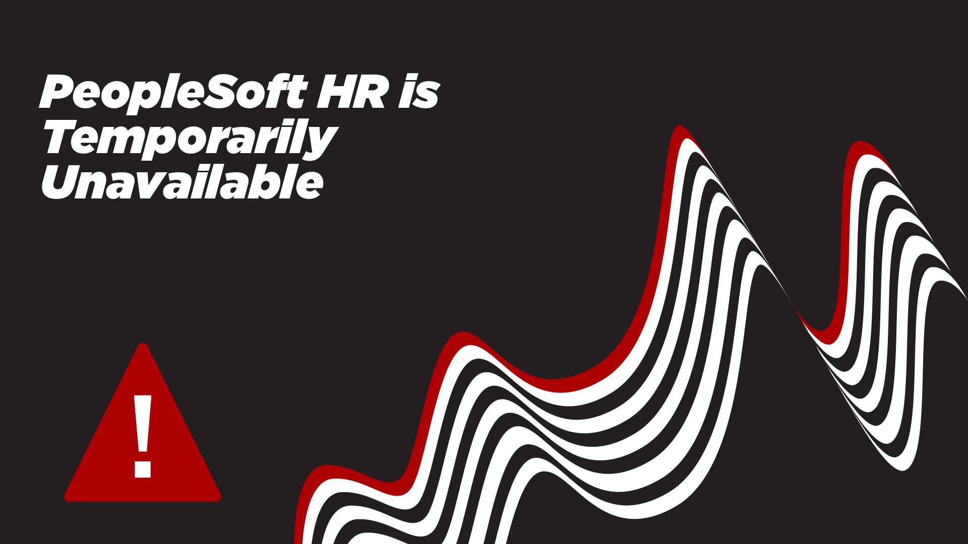 Human Resources is Temporarily Unavailable