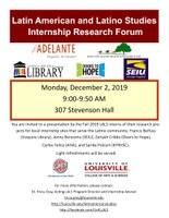 Latin American and Latino Studies Fall 2019 Internship Research Forum