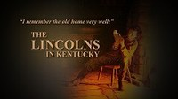 Center co-sponsors documentary on Lincoln's deep ties to Kentucky