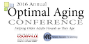 Inaugural UofL Optimal Aging Conference set for June 12-14