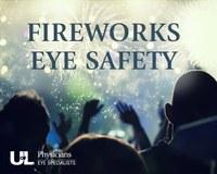 Keep an eye on fireworks safety