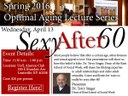 Lecture on sex after 60 concludes spring  optimal aging lecture series, April 13