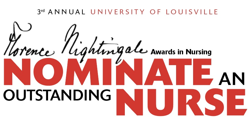 Nominate an outstanding nurse for 3rd annual UofL Nightingale Awards in Nursing