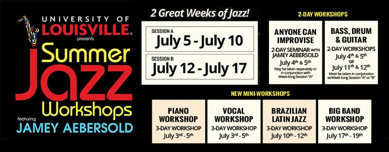 UofL Summer Jazz Workshop featuring Jamey Aebersold