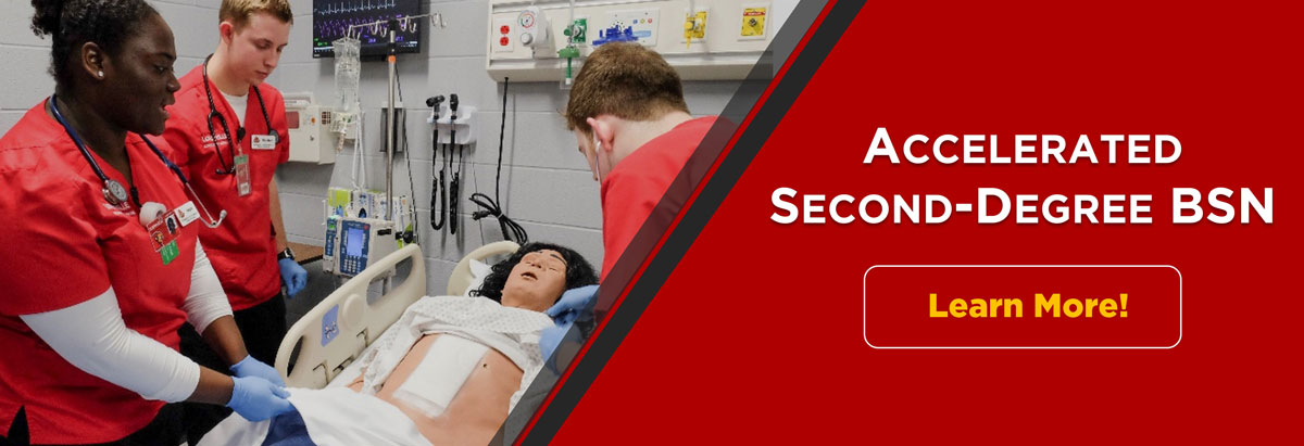 Banner graphic with photo of three nursing students in a simulated hospital room session with manikin and text that reads 'Accelerated Second-Degree BSN, Learn More!'