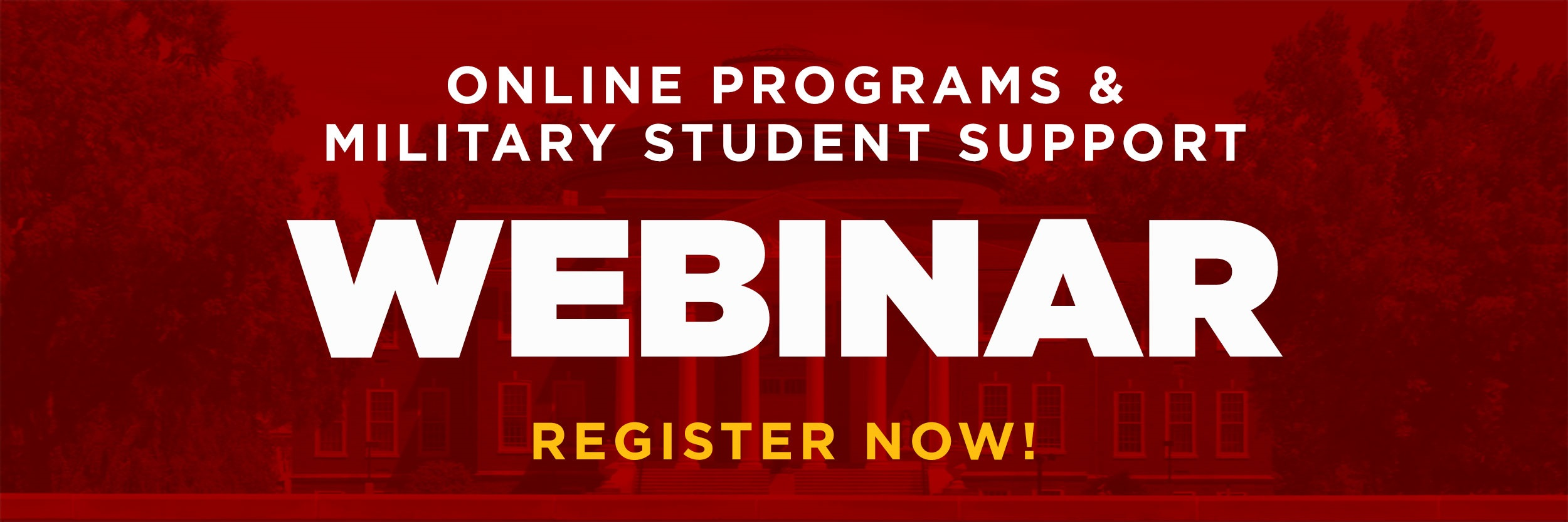 UofL Online Programs & Student Support Services - Military Webinar, Register Now