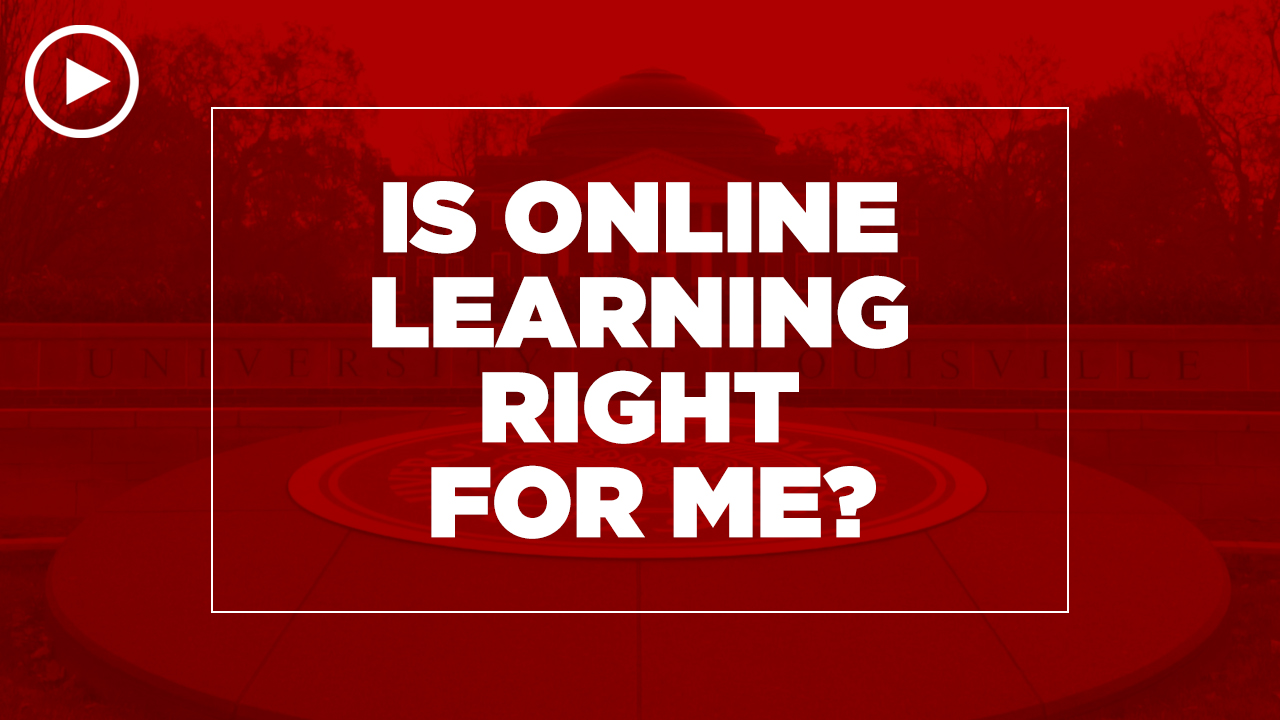 Online learning video - In online learning right for me?