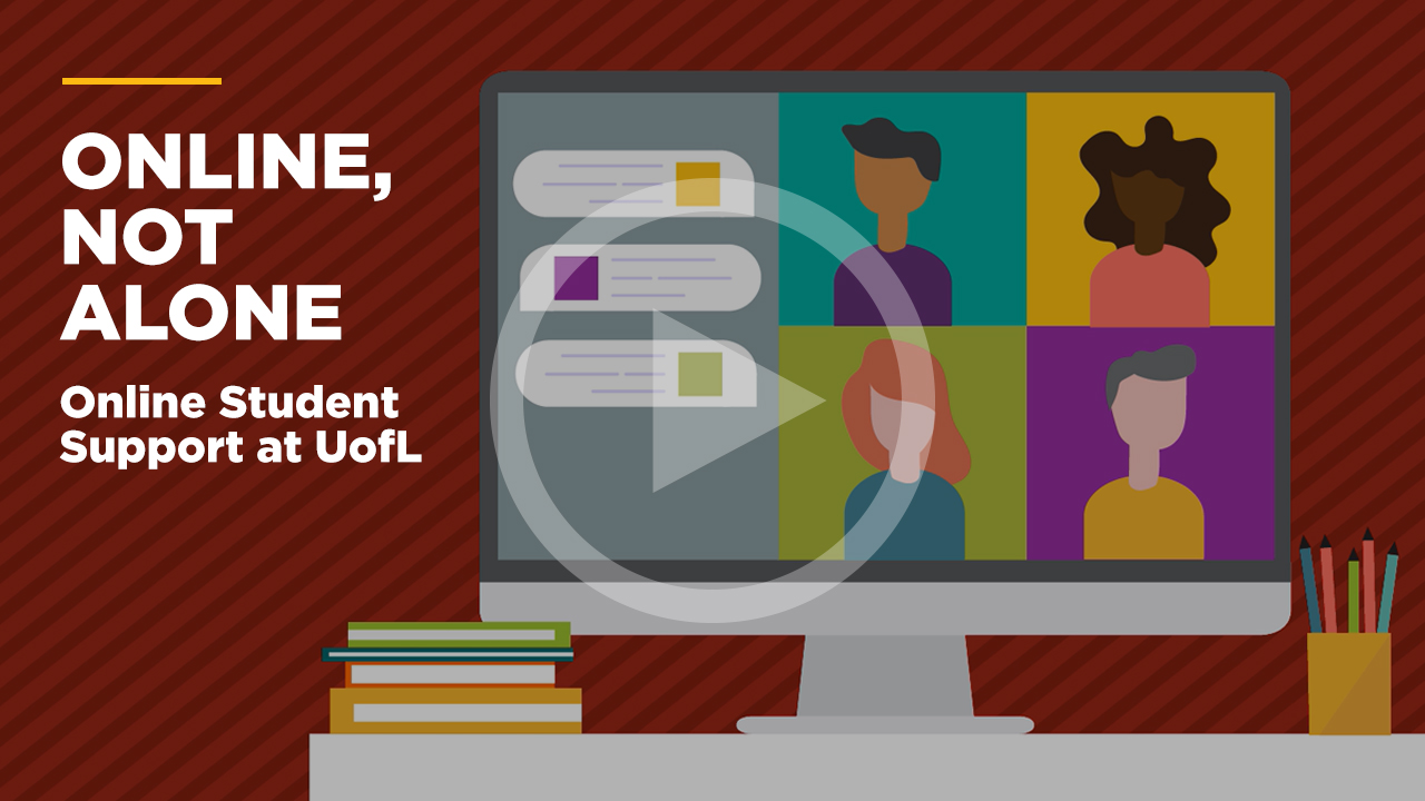 Online student support @ UofL