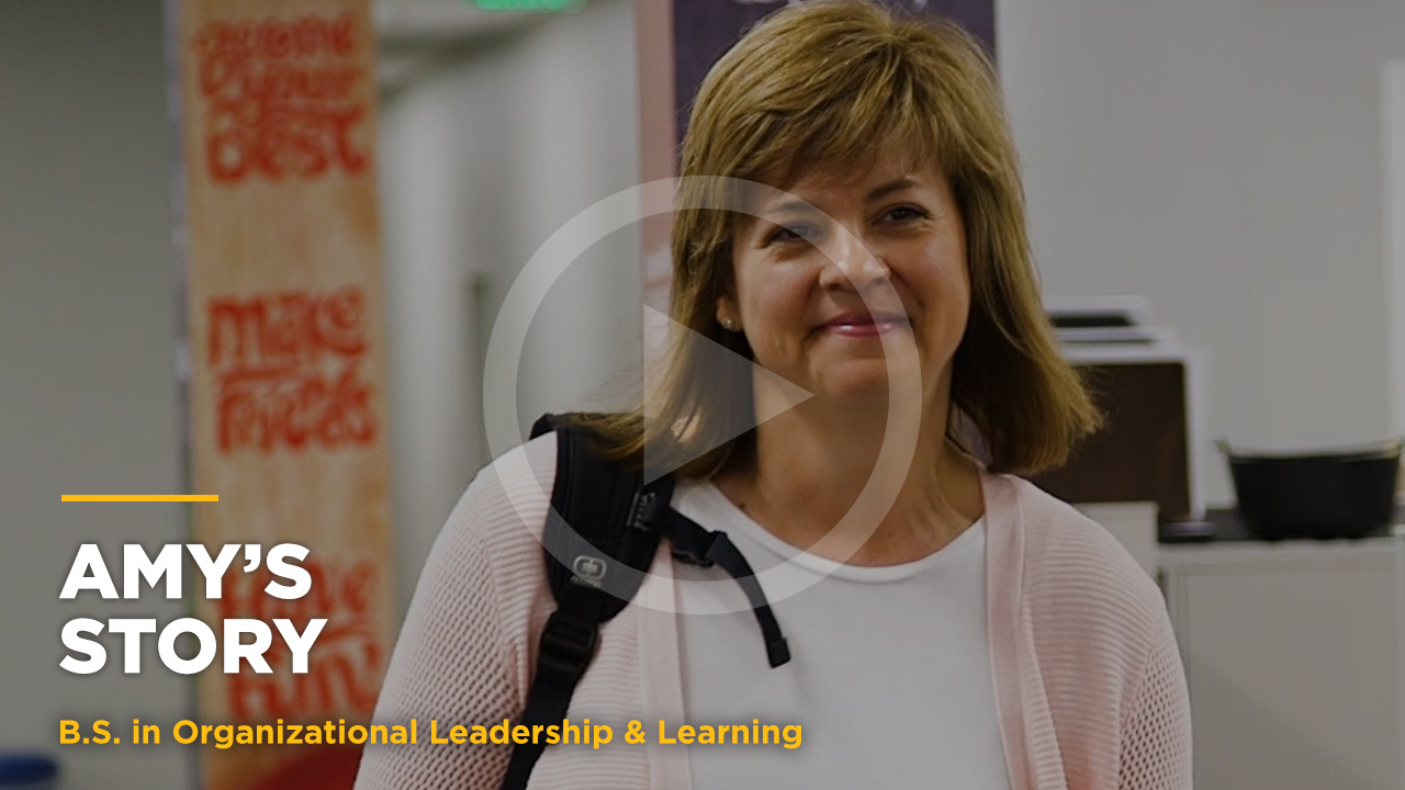 Online learning video - Amy's Story: Online B.S. in Org. Leadership