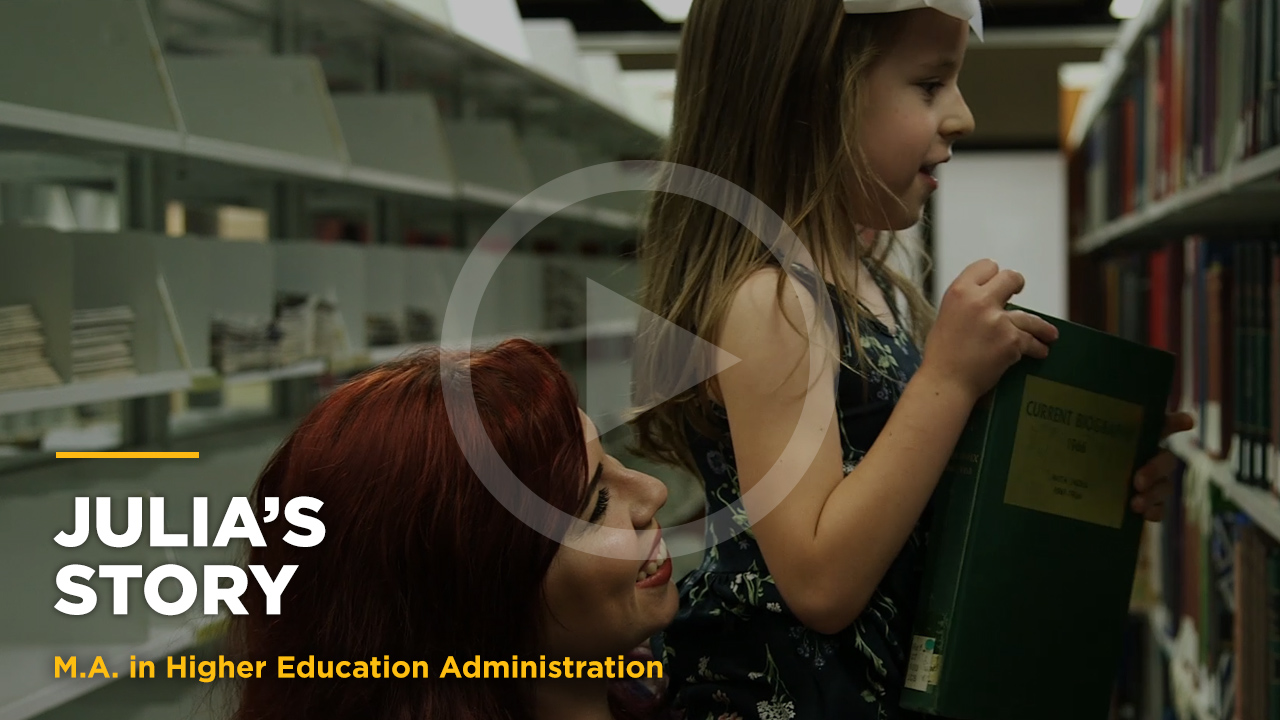 Online learning video - Julia's Story: Online M.A. in Higher Ed Admin