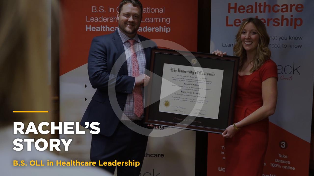 Online learning video - Rachel's Story: Online B.S. in Healthcare Leaderhip