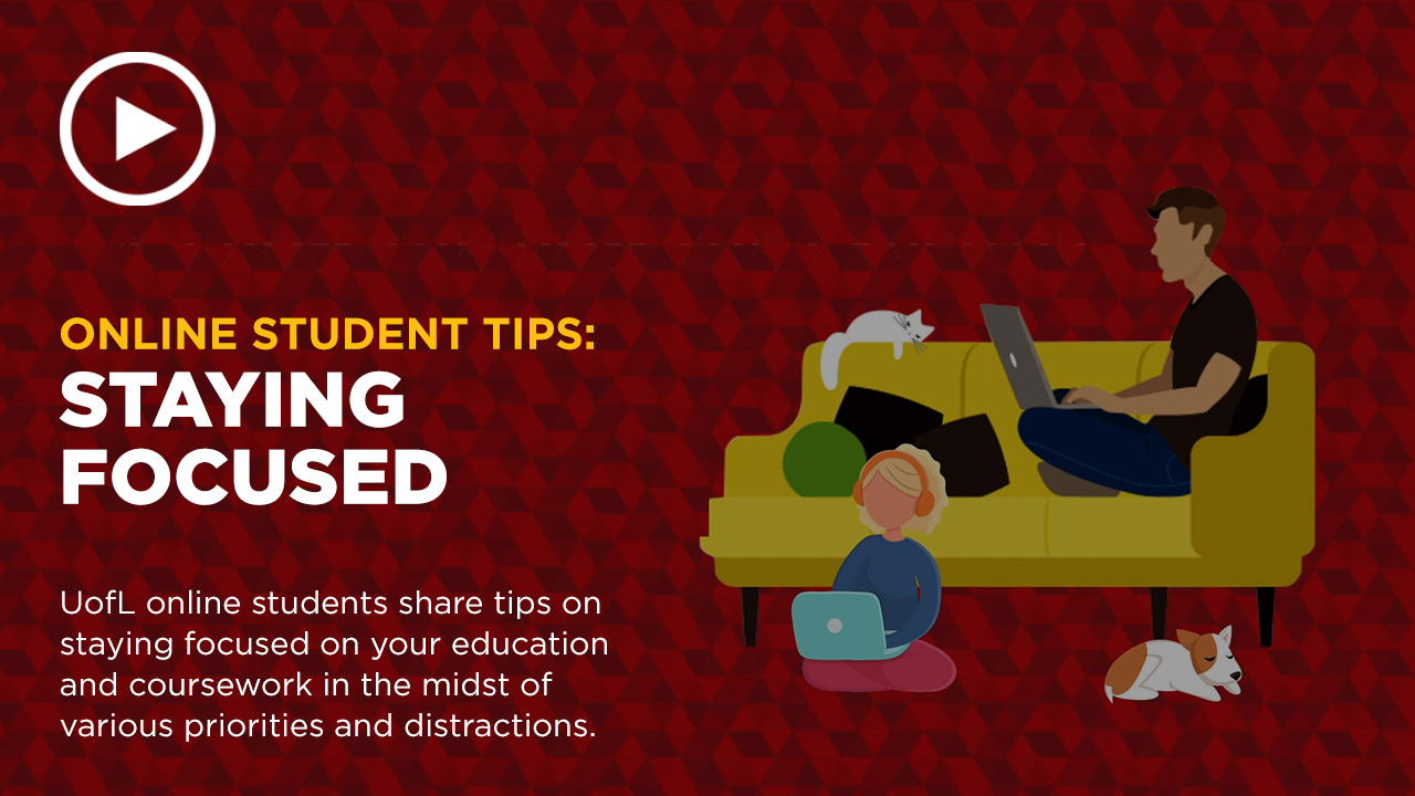 Online learning video - Staying Focused: Online Education Tips from the Experts