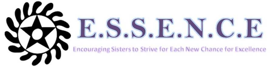 ESSENCE Encouraging Sisters to Strive for Each New Chance for Excellence. ESSENCE litte sister program logo