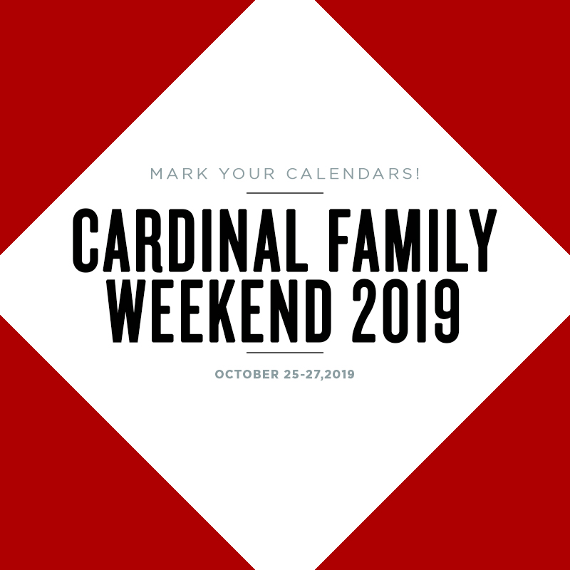 cardinal family weekend 2019 details coming soon