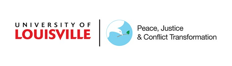 Peace, Justice and Conflict Transformation at UofL