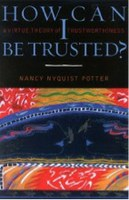 How Can I Be Trusted? A Virtue Theory of Trustworthiness