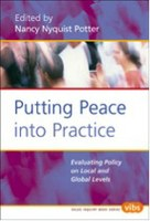 Putting Peace into Practice: Evaluating Policy on Local and Global Levels