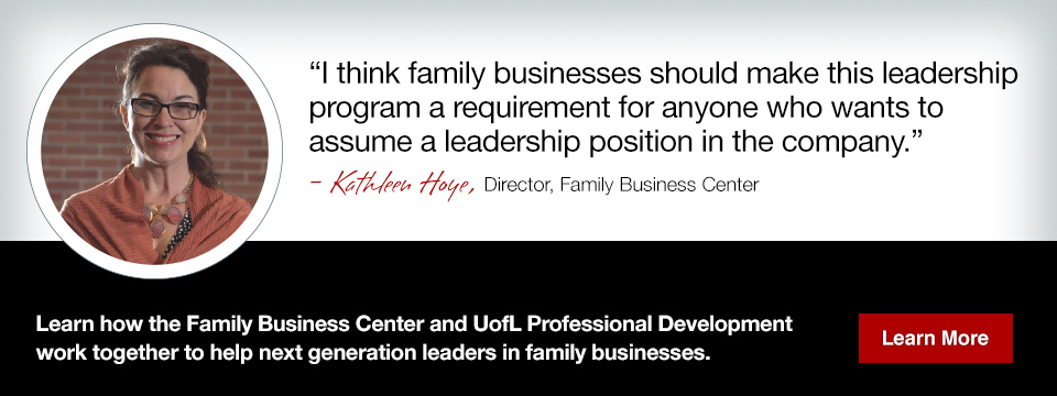 Learn how the Family Business Center and UofL Professional Development work together to help next generation leaders in family businesses.