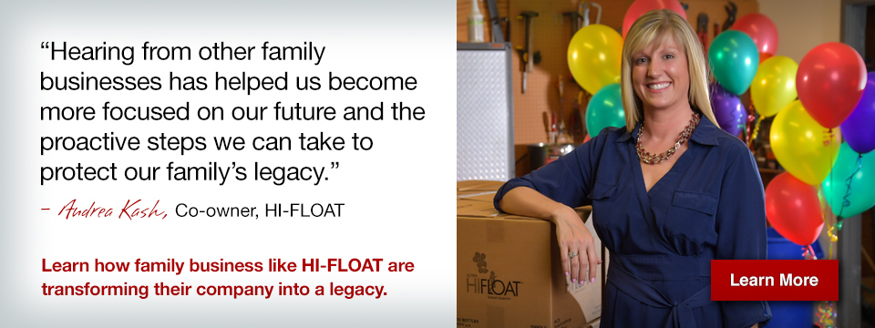 learn how familt businesses like Hi-FLOAT are transforming their company into a legacy